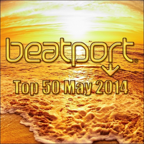 Beatport Top 50 May (2014)